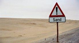 Sand is in the desert.