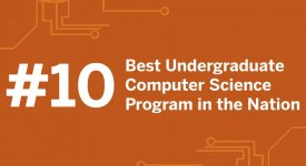 Number 10 Best Undergraduate Computer Science Program in the Nation